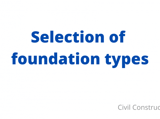 selection of foundation types