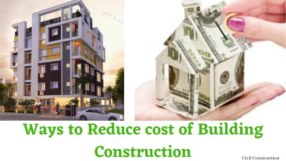 Reduce building construction cost
